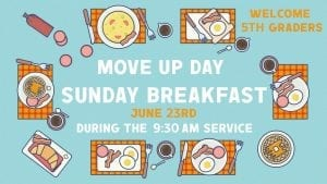 Move Up Sunday Bfast (M.S.)-01 – Justin Coats